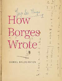 Cover How Borges Wrote