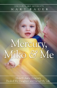 Cover Mercury, Miko & Me
