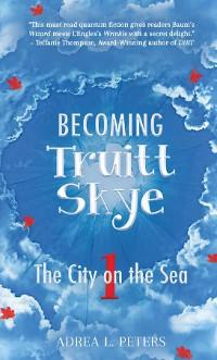 Cover Becoming Truitt Skye