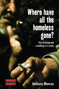 Cover Where Have All the Homeless Gone?