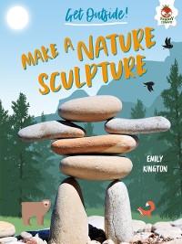 Cover Make a Nature Sculpture