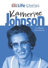 Cover DK Life Stories Katherine Johnson