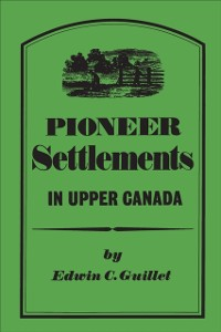 Cover Pioneer Settlements in Upper Canada
