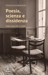 Cover Poesia, scienza e dissidenza