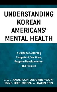 Cover Understanding Korean Americans' Mental Health