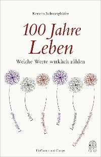 Cover 100 Jahre Leben