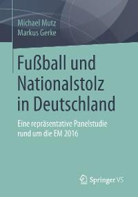 Cover Fußball und Nationalstolz in Deutschland