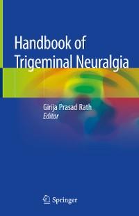Cover Handbook of Trigeminal Neuralgia