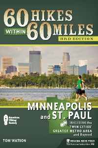 Cover 60 Hikes Within 60 Miles: Minneapolis and St. Paul