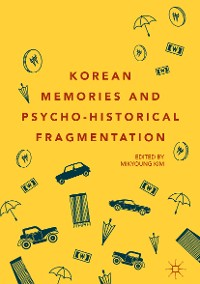 Cover Korean Memories and Psycho-Historical Fragmentation