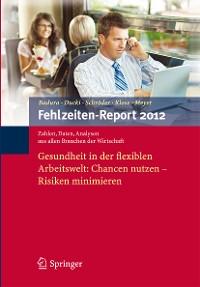 Cover Fehlzeiten-Report 2012