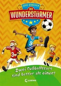 Cover Der Wunderstürmer 2 - Zwei Fußballstars sind besser als einer!