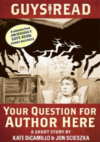 Cover Guys Read: Your Question for Author Here