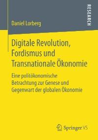 Cover Digitale Revolution, Fordismus und Transnationale Ökonomie