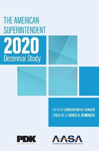 Cover The American Superintendent 2020 Decennial Study