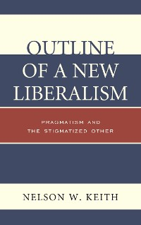 Cover Outline of a New Liberalism