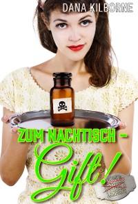Cover Zum Nachtisch – Gift!