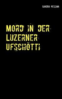 Cover Mord in der Luzerner Ufschötti