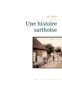 Cover Une histoire sarthoise