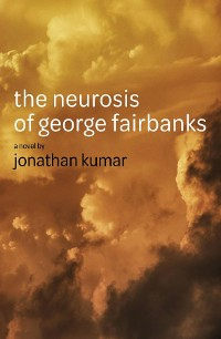 Cover The Neurosis of George Fairbanks