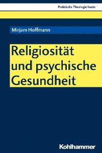 Cover Religiosität und psychische Gesundheit