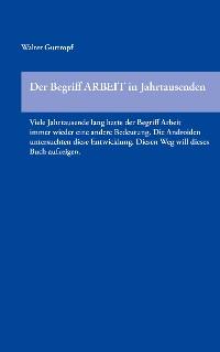 Cover Der Begriff ARBEIT in Jahrtausenden