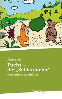 "Cover Fuchs - der ""Schlaumeier"""