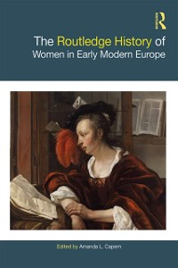 Cover Routledge History of Women in Early Modern Europe