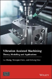 Cover Vibration Assisted Machining