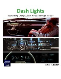 Cover Dash Lights - Illuminating Changes from the 60's Through the 90's