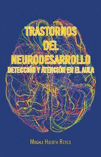 Cover Trastornos Del Neurodesarrollo Detección Y Atención En El Aula