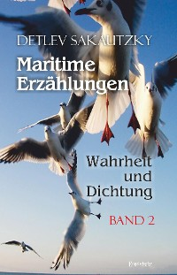 Cover Maritime Erzählungen - Wahrheit und Dichtung (Band 2)