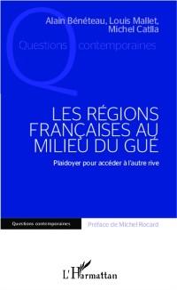Cover LES REGIONS FRANCAISES AU MILIU DU GUE - Plaidoyer pour acce
