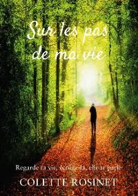 Cover Sur les pas de ma vie