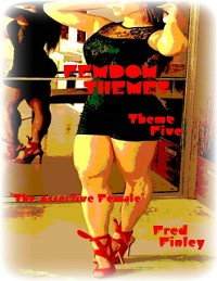 "Cover Femdom Themes - Theme Five - ""The Assertive Female"""