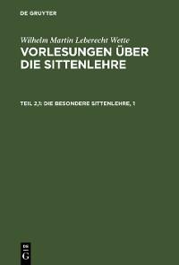 Cover Die besondere Sittenlehre, 1