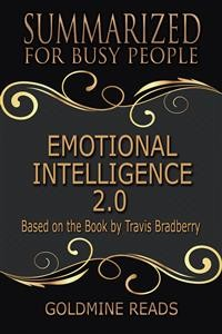 Cover Emotional Intelligence 2.0 - Summarized for Busy People