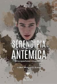 Cover Serendipia antémica