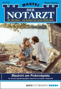 Cover Der Notarzt 345 - Arztroman