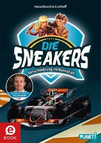 Cover Die Sneakers 3: Verschwörung im Rennstall