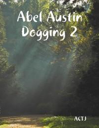 Cover Abel Austin Dogging 2