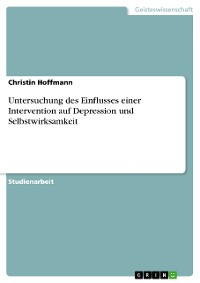 Cover Untersuchung des Einflusses einer Intervention auf Depression und Selbstwirksamkeit