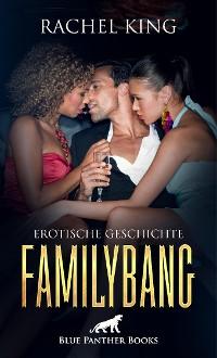 Cover FamilyBang | Erotische Geschichte