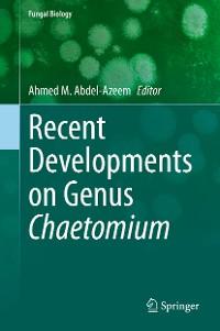 Cover Recent Developments on Genus Chaetomium