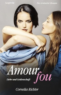 Cover Amour fou - Leseprobe