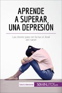Cover Aprende a superar una depresión