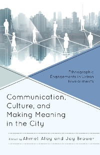Cover Communication, Culture, and Making Meaning in the City