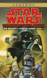 Cover Mandalorian Armor: Star Wars Legends (The Bounty Hunter Wars)