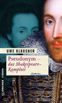 Cover Pseudonym - das Shakespeare-Komplott