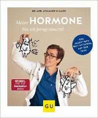 Cover Meine Hormone - Bin ich ferngesteuert?